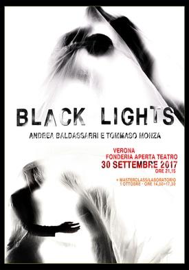 BLACK LIGHTS - Sabato 30 settembre ore 21.15 – spettacolo Domenica 1 ottobre ore 14.30/17.30 - laboratorio per attori/danzatori