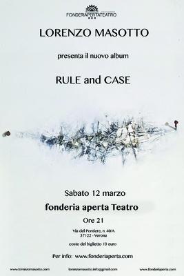 LORENZO MASOTTO presenta il nuovo Album RULE and CASE - LORENZO MASOTTO presenta il nuovo Album RULE and CASE