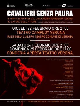 """""""CAVALIERI SENZA PAURA"""" - -Teatro Camploy Verona - Rassegna L'Altro Teatro Comune di Verona giovedì 22 febbraio ore 21.00   -Fonderia Aperta Teatro Verona:  sabato 24 febbraio ore 21.00  domenica 25 febbraio ore 17.00   Prevendita: Verona Boxoffice al link: https://www.boxofficelive.it/index.cfm/it/eventi/teatro/CAVALIERI-SENZA-PAURA/   oppure al numero 339 2698458"""
