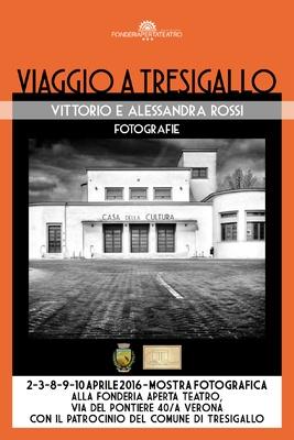 VIAGGIO A TRESIGALLO - DI VITTORIO E ALESSANDRA ROSSI