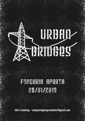Urban Bridges - Live at Fonderia Aperta - Sabato 26 gennaio 2019 dalle ore 21:00 alle 00.00