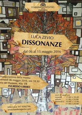 Esposizione di Luca Zevio - dal 6 maggio al 15 maggio 2016 Inaugurazione con Aperitivo Venerdì 6 maggio ore 18:30