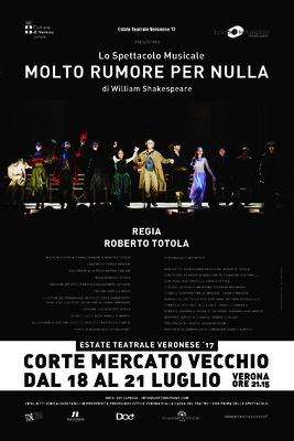 MOLTO RUMORE PER NULLA - Estate Teatrale Veronese Corte Mercato Vecchio Verona  18, 19, 20 e 21 luglio ore 21.15  I BIGLIETTI SONO ACQUISTABILI  IN PREVENDITA PRESSO BOX OFFICE ED ALLA CASSA DEL TEATRO UN'ORA PRIMA DELLO SPETTACOLO.  Prevendita biglietti presso: https://www.boxofficelive.it/index.cfm/it/eventi/teatro/MOLTO-RUMORE-PER-NULLA/