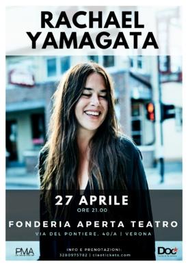 RACHAEL YAMAGATA - 27 APRILE 2017   ORE 21.00