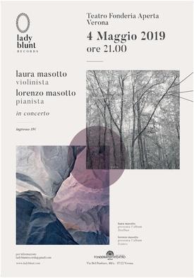 Laura Masotto e Lorenzo Masotto in Concerto - Sabato 4 maggio 2019 dalle ore 21.00 alle 23.00